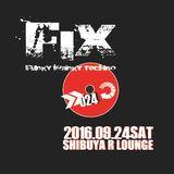SHINKAWA @ FIX #024 Sept.24, 2016