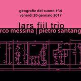 Geografie del suono #34 // Lars Fiil Trio // Marco Messina e Pietro Santangelo