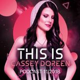 This is Cassey Doreen // Podcast November 2018