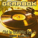 GEARBOX - Old is GoldMix Vol. 03 (140 BPM Special Mix)