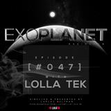 Exoplanet RadioShow - Episode 047 with Lolla Tek @ LOCA FM (06-09-16)