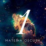 Materia Oscura #1 - El Silencio
