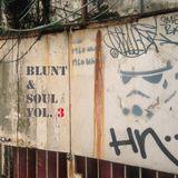 BLUNT & SOUL Vol. 3 - Mondayz Edition