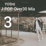 J-POP Over30 Mix 3