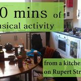 60 Minutes Of Music Activity from a Kitchen on Rupert Street