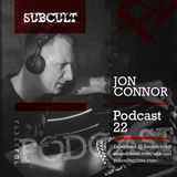SUB CULT Podcast 22 - Jon Connor - Download Available!