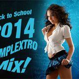 Back to School 2014 Complextro Mix