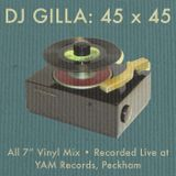 "DJ Gilla: 45 x 45 • All 7"" Vinyl mix recorded live at YAM Records for Balamii"