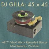 "DJ Gilla: 45 x 45 • All 7"" Vinyl mix recorded live at YAM Records for Balamii"
