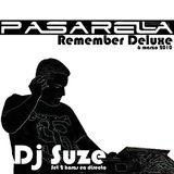 Dj Suze @ Remember Deluxe Pasarella (Cobeña, 06-03-10)