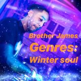 "Brother James ""Genres"" Winter Soul"