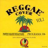 Pimpers Paradise Reggae Radio Prog 106 con XINO DJ especial COVERS