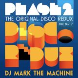 "Phase 2 ""The Original Disco Redux"" Mix 8"