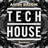 Alican Balcik - Tech House Session (@ SubBass Academy of Electronic Music)