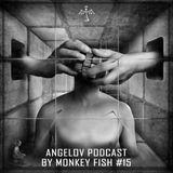 Monkey Fish - Angelov Podcast / Spring 2015