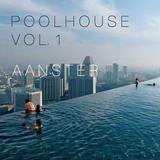 Poolhouse Vol. 1