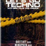 Let's Go Techno With Beni Wilde & Friends | Episode 17 : BrettHit