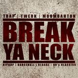 DJ Hard2Def - Break Ya Neck Promo Mix - Vol.1 Twerk & Bass Edition