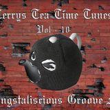 Tea Time Tunes Vol 10 - Gangstaliscious Groove