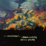 Intro To Otherworldly Space Party