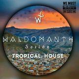 TROPICAL HOUSE    (W)