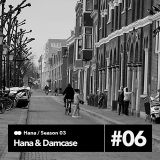 Hana & Damcase #3.6 at paranoiseradio.com