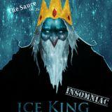 Ice King:  Insomniac