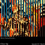 Metro Cinema Presents... Close-Up - March