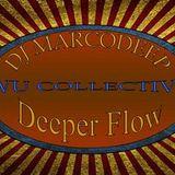 "DJ MARCODEEP ""Deeper Flow Six"" www.deepvibesradio.co.uk"