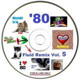 "Non Stop Italo Fluid ReMix Vol.5 """"""With TRACKLIST"""""""