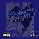 Chicago Steppin' (Volume 6)