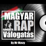 Magyar  Rap válogatás By Mr Mzozy 2017