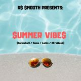 $ummer Vibe$ - Vol. I (Mixed by R$ $mooth)