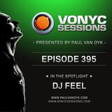 Paul van Dyk's VONYC Sessions 395 - DJ Feel