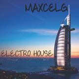 MAXCELG Electro House  Essential mix Maxcelg