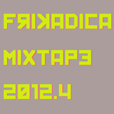 Frikadica Mixtape 2012.4