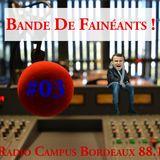 Bande De Fainéants ! #03 - Barack Obama En Jean Qui Boit Du Gin Sur Le Toit Des Galeries Lafayette