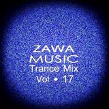 Zawa Music Trance Mix Vol.17