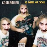 coolcaddish-13 minutes of soul