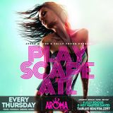 Play Scape Thursday's (Live @AromaLoungeAtl)