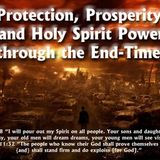 Protection, Prosperity, and Holy Spirit Power for these End-Times Part 1 - Audio
