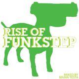 The Rise of Funkstep