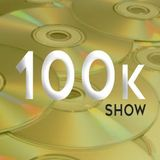 The 100K Show 17/11/2018