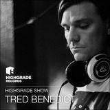 Highgrade Show - Tred Benedict