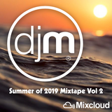 Summer 2019 Mixtape Vol 2