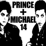 Prince and MJ Radio Show : Episode 14