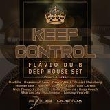 KEEP CONTROL (FDub Deep House Set)