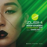 Zushi Roof Garden Soundtrack 2018 - Selected by Danielino