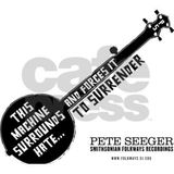 Wasn't That A Time Episode 118 - Pete Seeger Turns 100: Another Musical Tribute