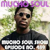 Mucho Soul Show No. 489
